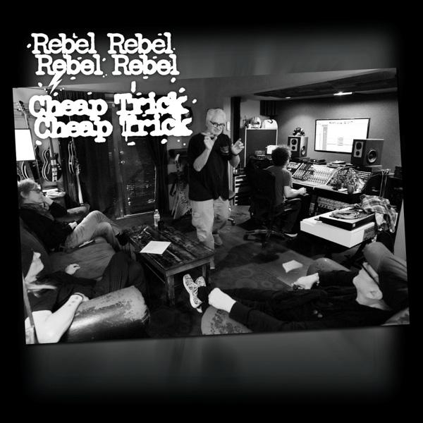Cheap Trick / Rebel Rebel