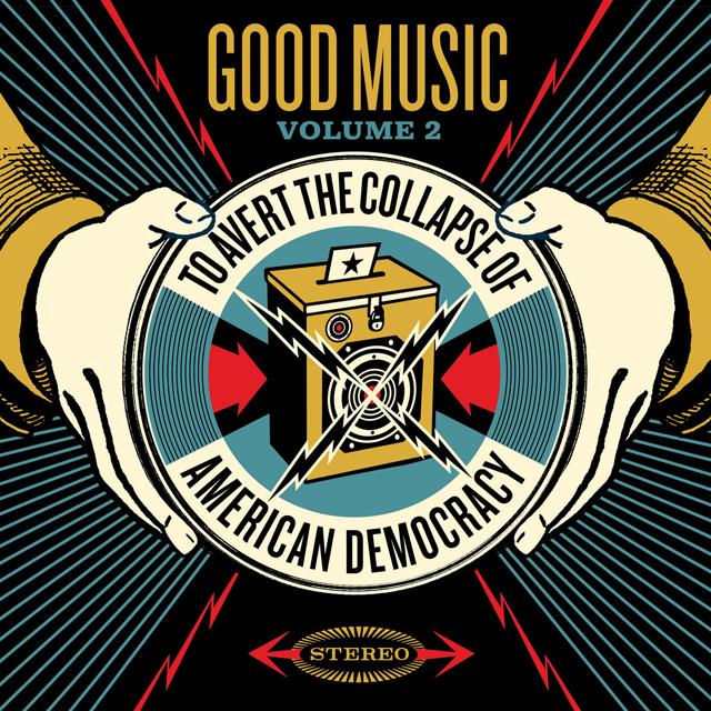 VA / Good Music to Avert the Collapse of American Democracy, Volume 2