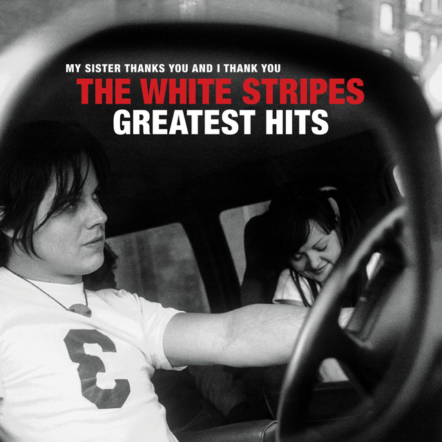 The White Stripes / Greatest Hits