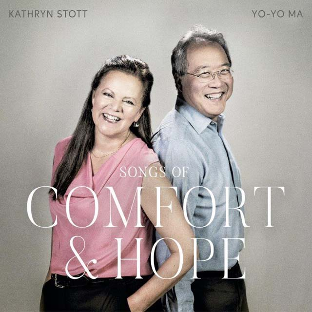 Yo-Yo Ma & Kathryn Stott / Songs of Comfort and Hope