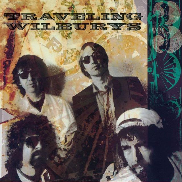 Traveling Wilburys / Traveling Wilburys Vol. 3