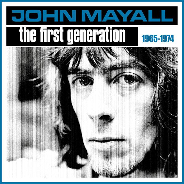John Mayall / The First Generation 1965-1974