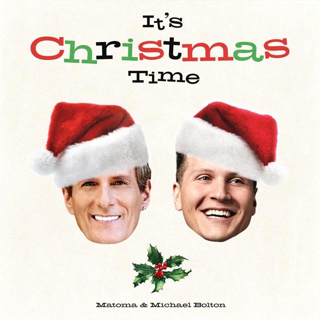Matoma and Michael Bolton / It's Christmas Time