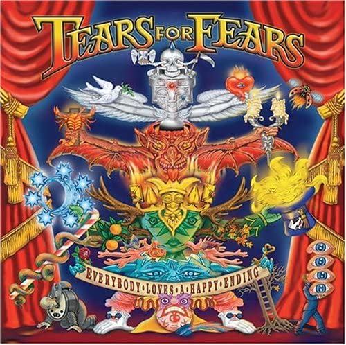 Tears for Fears / Everybody Loves a Happy Ending
