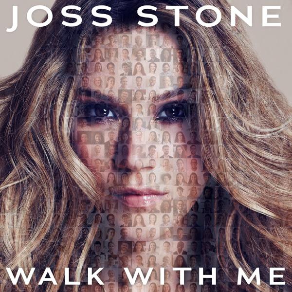 Joss Stone / Walk With Me