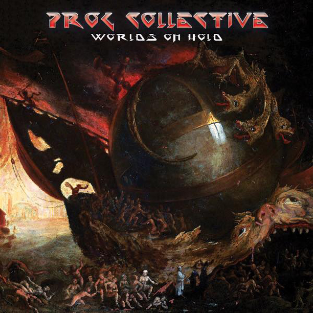 The Prog Collective / Worlds On Hold