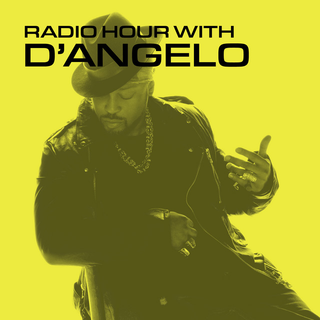 Radio Hour with D'Angelo - by Sonos Sound System Archive