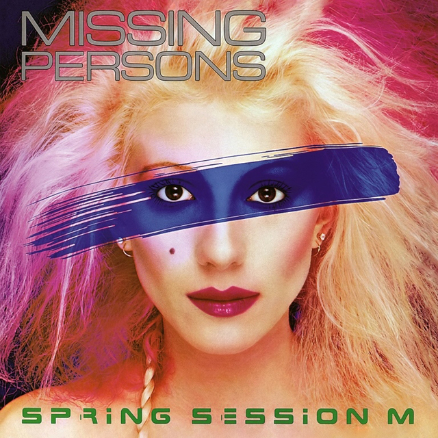 Missing Persons / Spring Session M