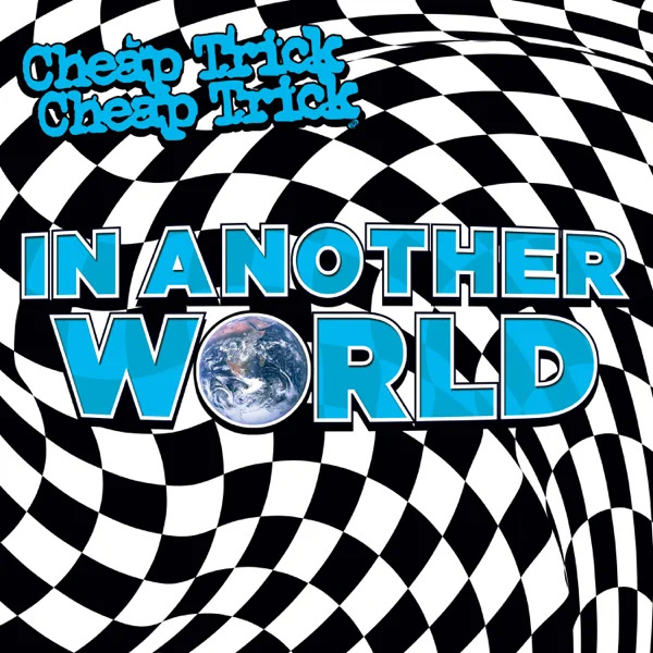 Cheap Trick / In Another World