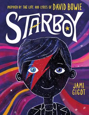 デヴィッド・ボウイの人生と歌詞にインスパイアされた子供向けの絵本『Starboy』発売