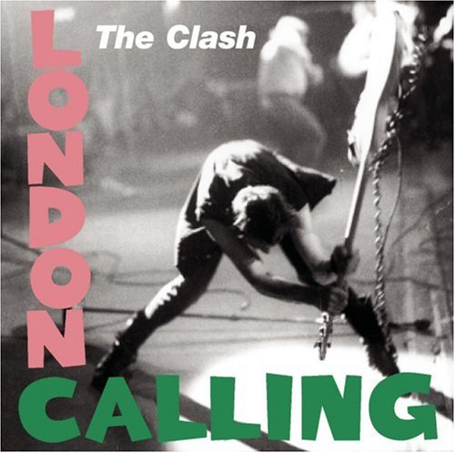 The Clash / London Calling
