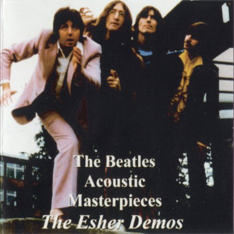 The Beatles / Acoustic Masterpieces: The Esher Demos