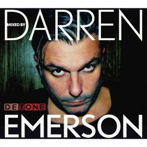 Darren Emerson / DETONE Mixed By Darren Emerson