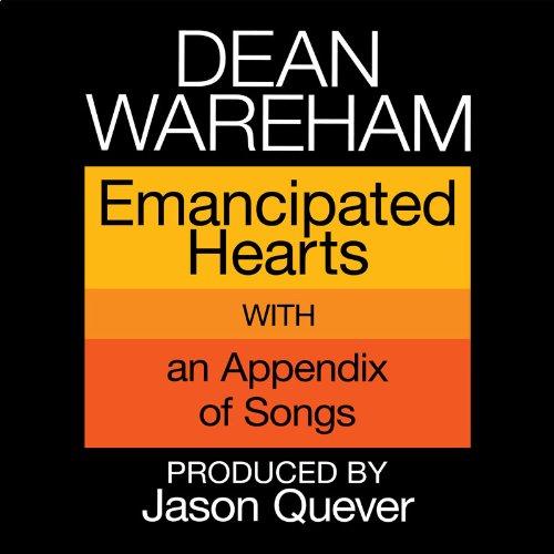 Dean Wareham / Emancipated Hearts