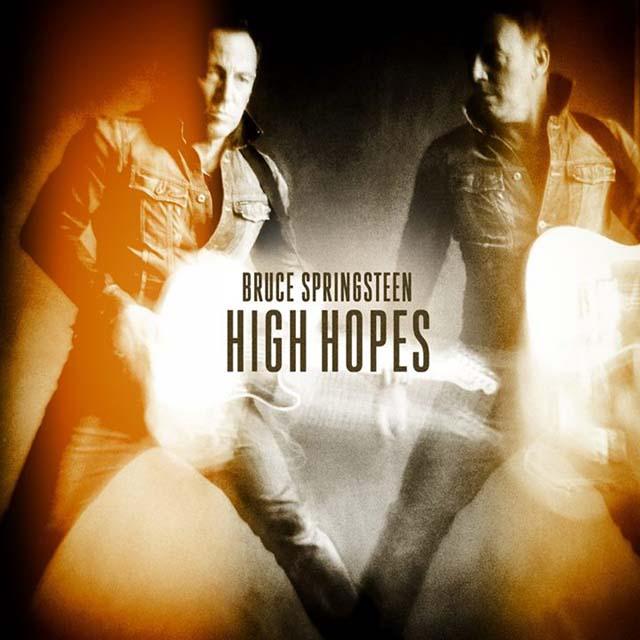 Bruce Springsteen / High Hopes