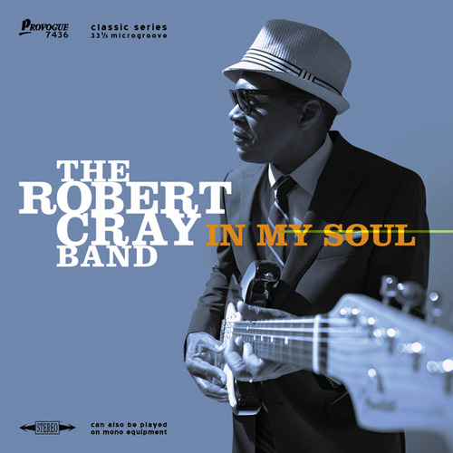 Robert Cray Band / In My Soul