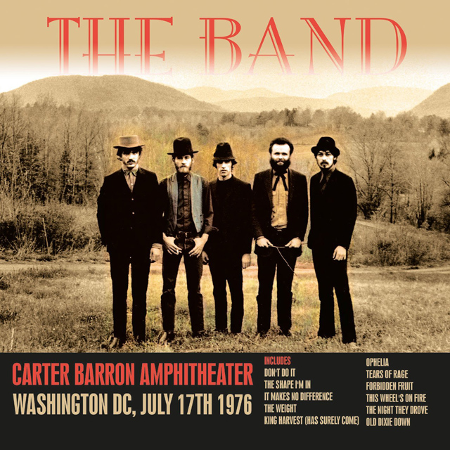 The Band / Carter Baron Amphitheater, Washington DC, July 17th 1976