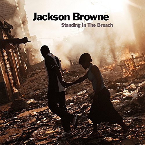 Jackson Browne / Standing In The Breach