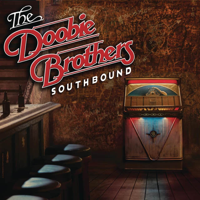 The Doobie Brothers / Southbound