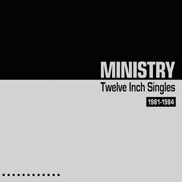 ミニストリーの『Twelve Inch Singles』 2CDデラックス・エディション ...