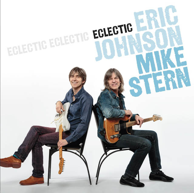 Eric Johnson & Mike Stern / Eclectic