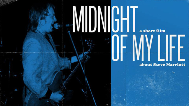 Midnight Of My Life - A New Short Film about Steve Marriott