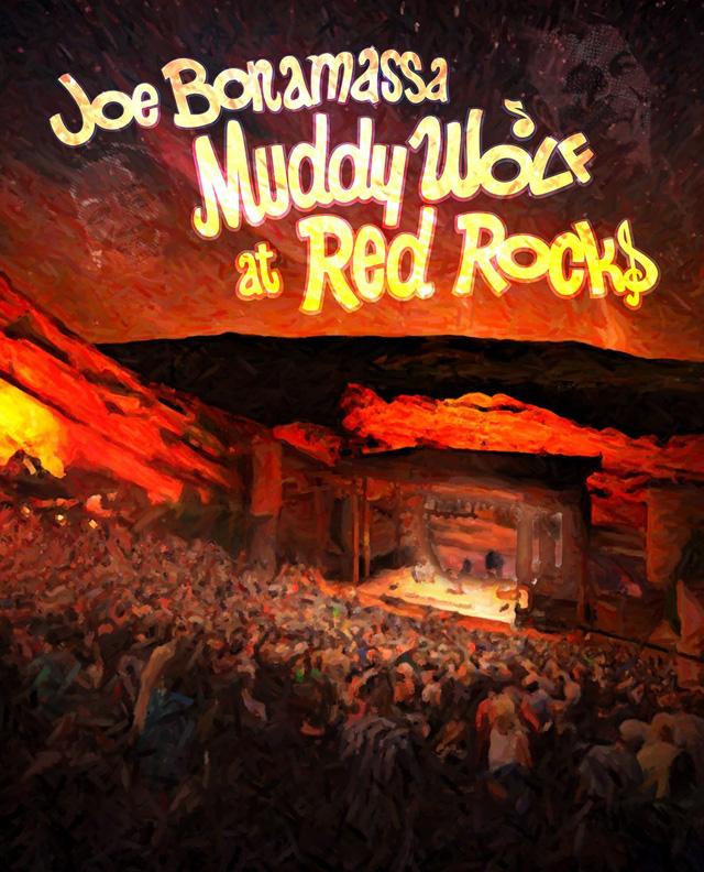 Joe Bonamassa / Muddy Wolf At Red Rocks