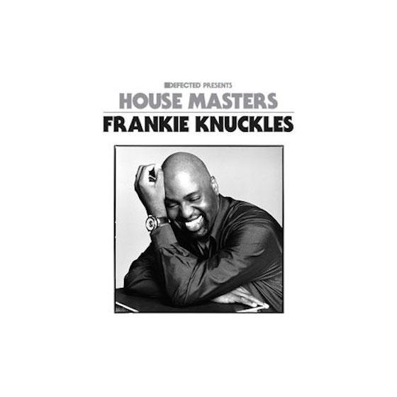 Frankie Knuckles / House Masters: Frankie Knuckles