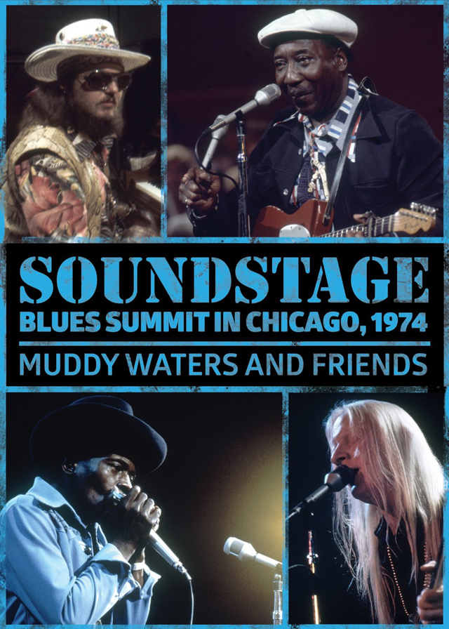 Muddy Waters And Friends / Soundstage: Blues Summit Chicago 1974