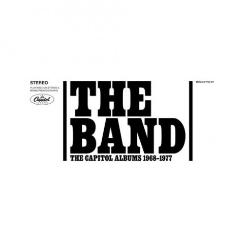 The Band / The Capitol Albums 1968-1977