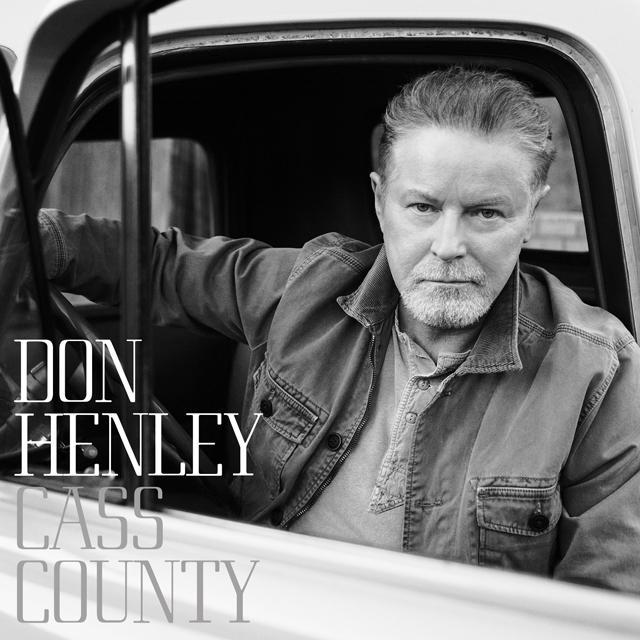 Don Henley / Cass County