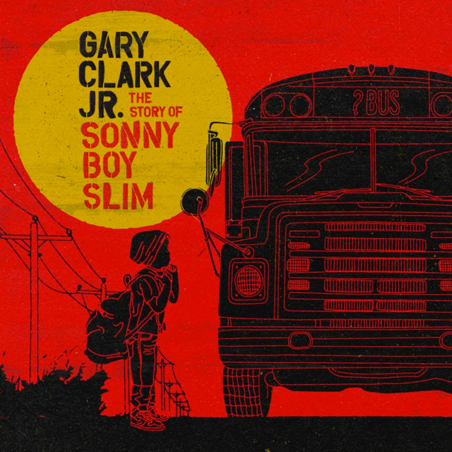 Gary Clark Jr. / The Story of Sonny Boy Slim