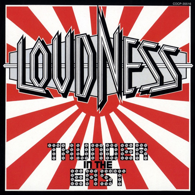 LOUDNESS / THUNDER IN THE EAST