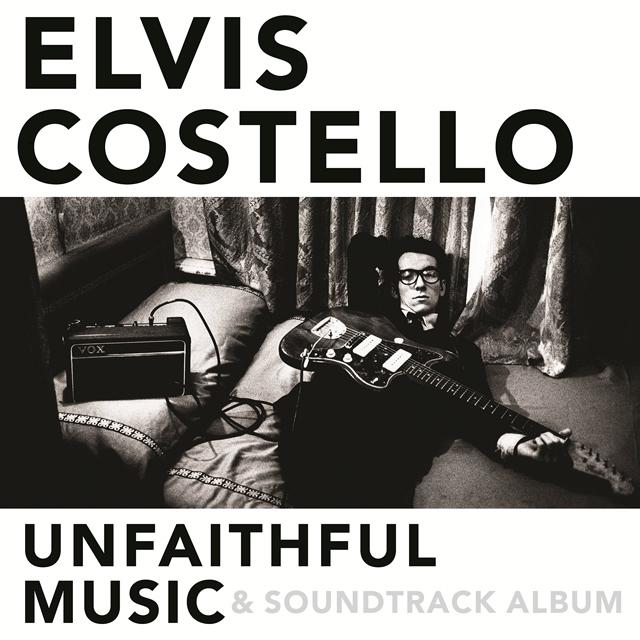 Elvis Costello / Unfaithful Music & Soundtrack Album