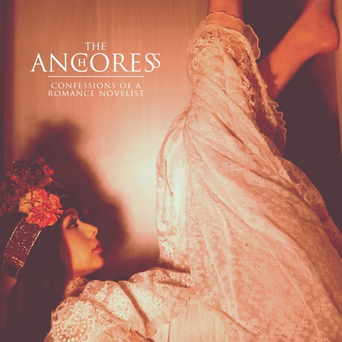 The Anchoress / Confessions Of A Romance Novelist