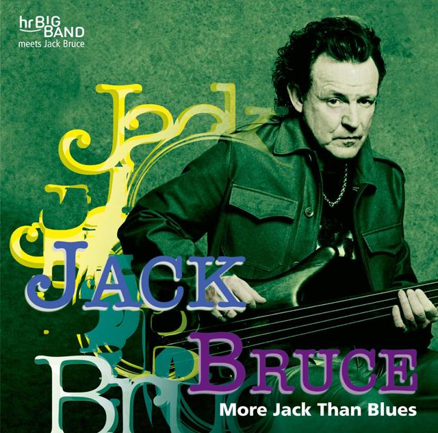 Jack Bruce / Hr-bigband / More Jack Than Bruce