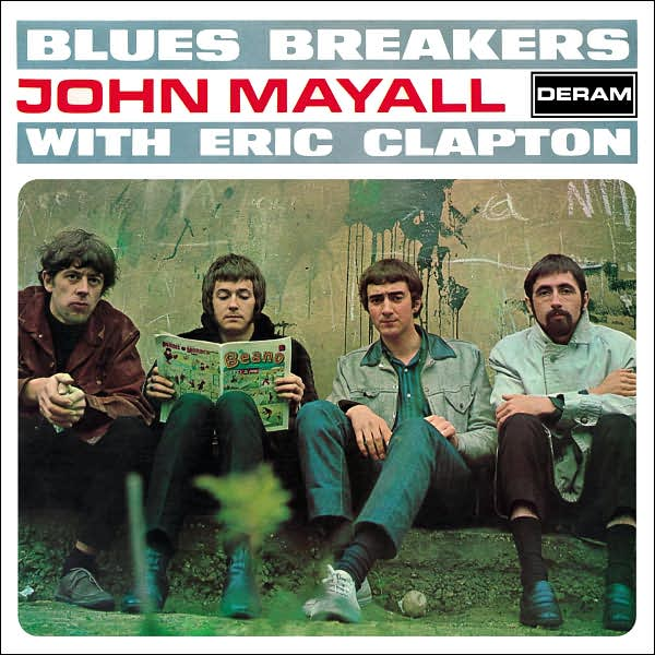 John Mayall & The Bluesbreakers with Eric Clapton / Bluesbreakers