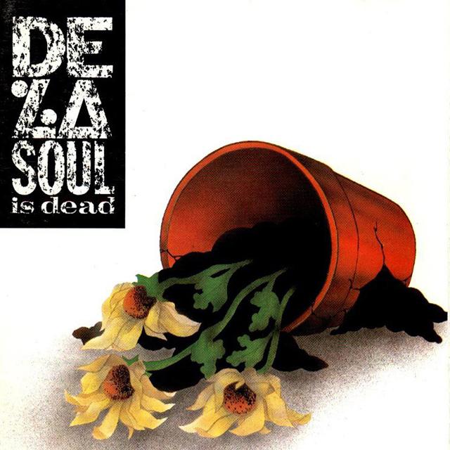 De La Soul / De La Soul Is Dead