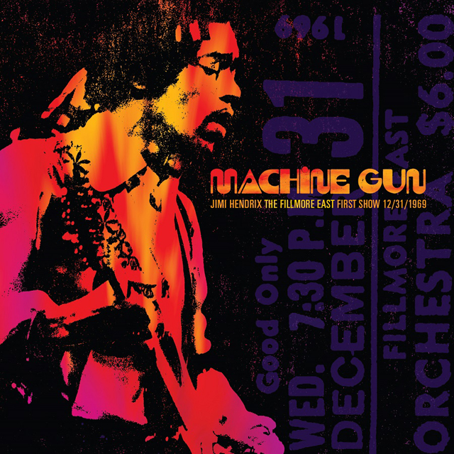 Jimi Hendrix / Machine Gun: Live at the Fillmore East 12/31/1969 (First Show)