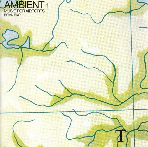 Brian Eno / Ambient 1: Music for Airports