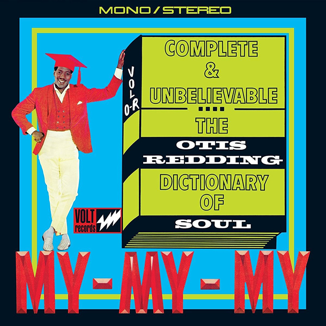 Otis Redding / Complete & Unbelievable: The Otis Redding Dictionary of Soul