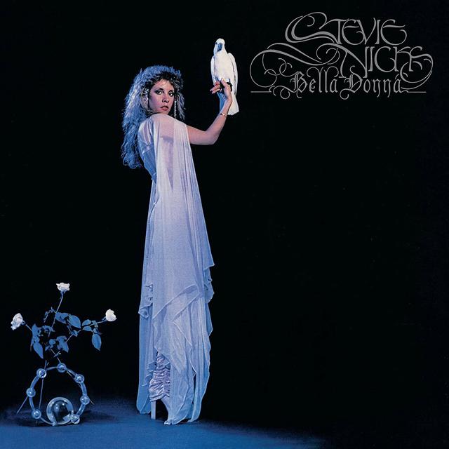 Stevie Nicks / Bella Donna