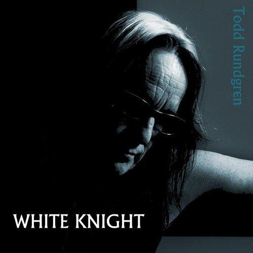 Todd Rundgren / White Knight