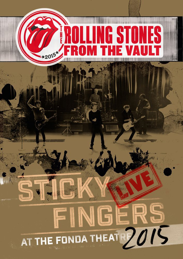 The Rolling Stones / Sticky Fingers - Live At The Fonda Theatre 2015