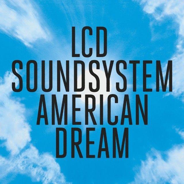 LCD Soundsystem / American Dream