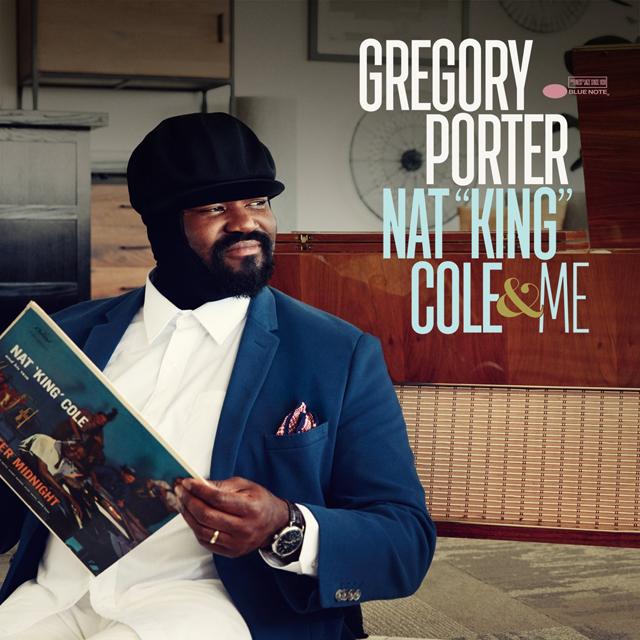 Gregory Porter / Nat King Cole & Me