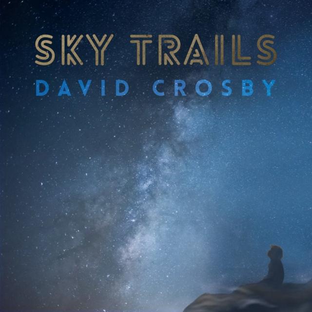 David Crosby / Sky Trails