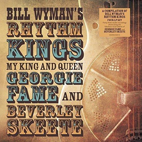 Bill Wyman's Rhythm Kings / My King and Queen: Georgie Fame + Beverly Skeete