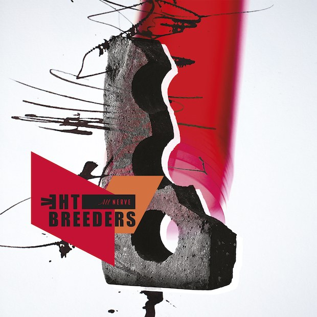 The Breeders / All Nerve