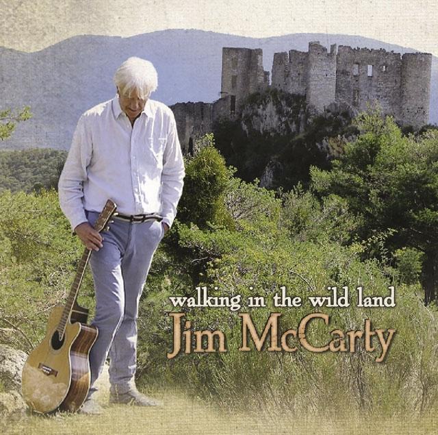 Jim McCarty / Walking in the Wild Land